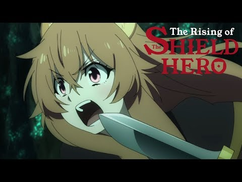 He Protects She Attacks | The Rising of the Shield Hero