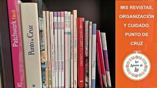 ✂️ Todas mis revistas + Organización y cuidado🧵 Punto de Cruz 🧷Flosstube ❤