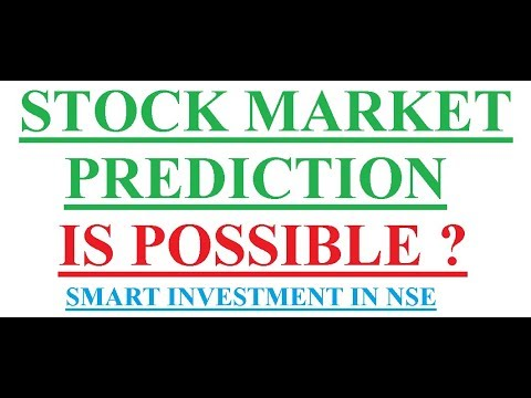 Stock market prediction is Possible ? || Smart Investment in NSE