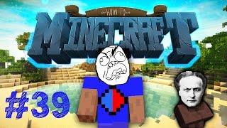 Minecraft SMP: HOW TO MINECRAFT #39