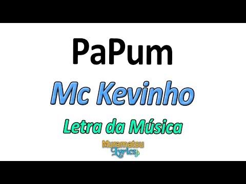 Mc Kevinho - PaPum - Letra / Lyrics thumbnail