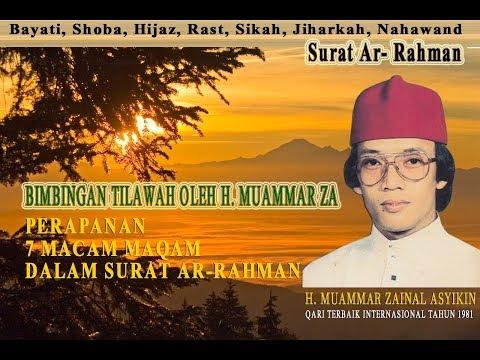 Surat Ar-Rahman | Dengan 7 Variasi Lagu  Oleh H.  Muammar ZA Dan Kawan-Kawan