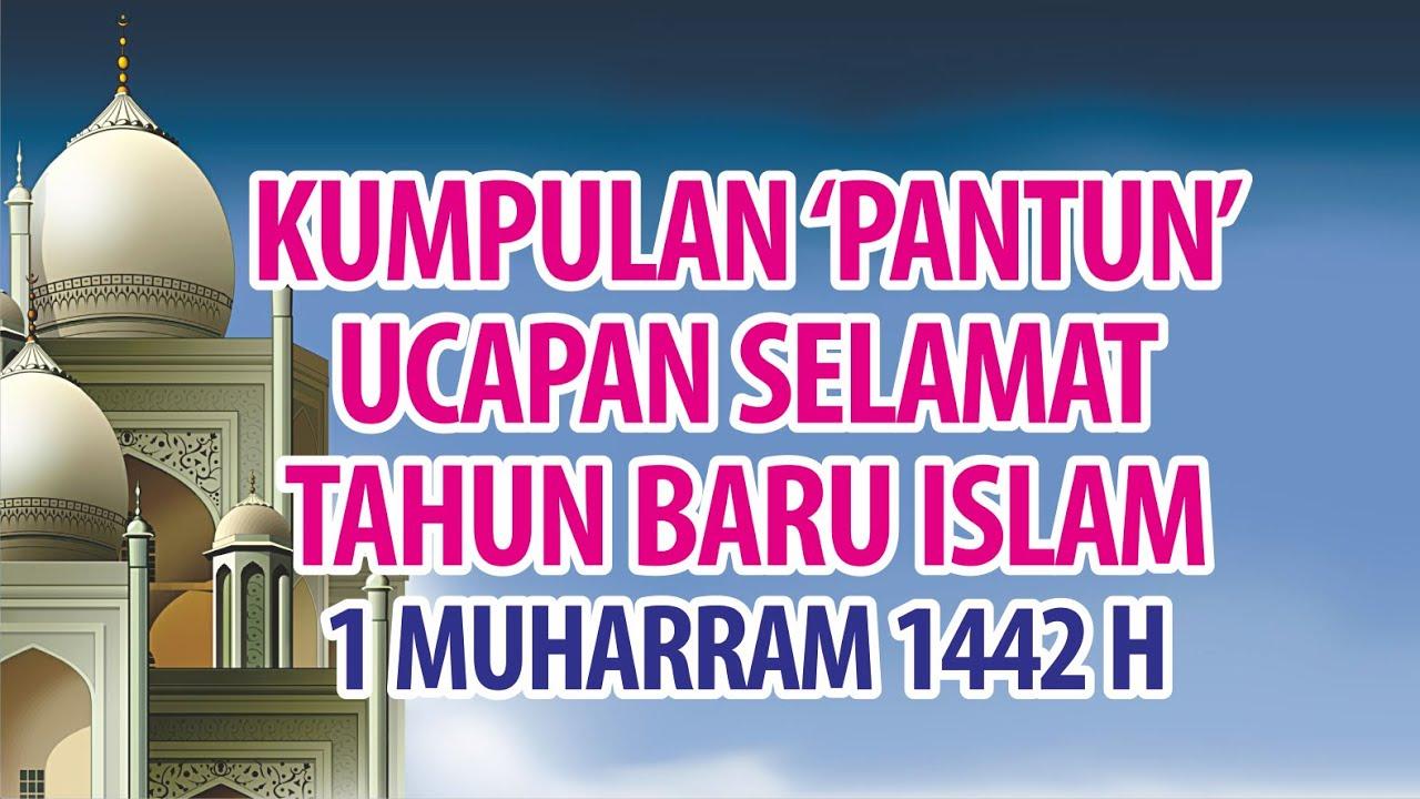 Kumpulan Kata Mutiara Dan Ucapan Selamat Tahun Baru Islam 1 Muharram 1442 H Youtube
