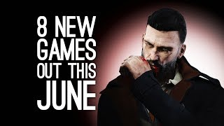 8 New Games Out In June 2018 For Ps4, Xbox One, Pc, Switch