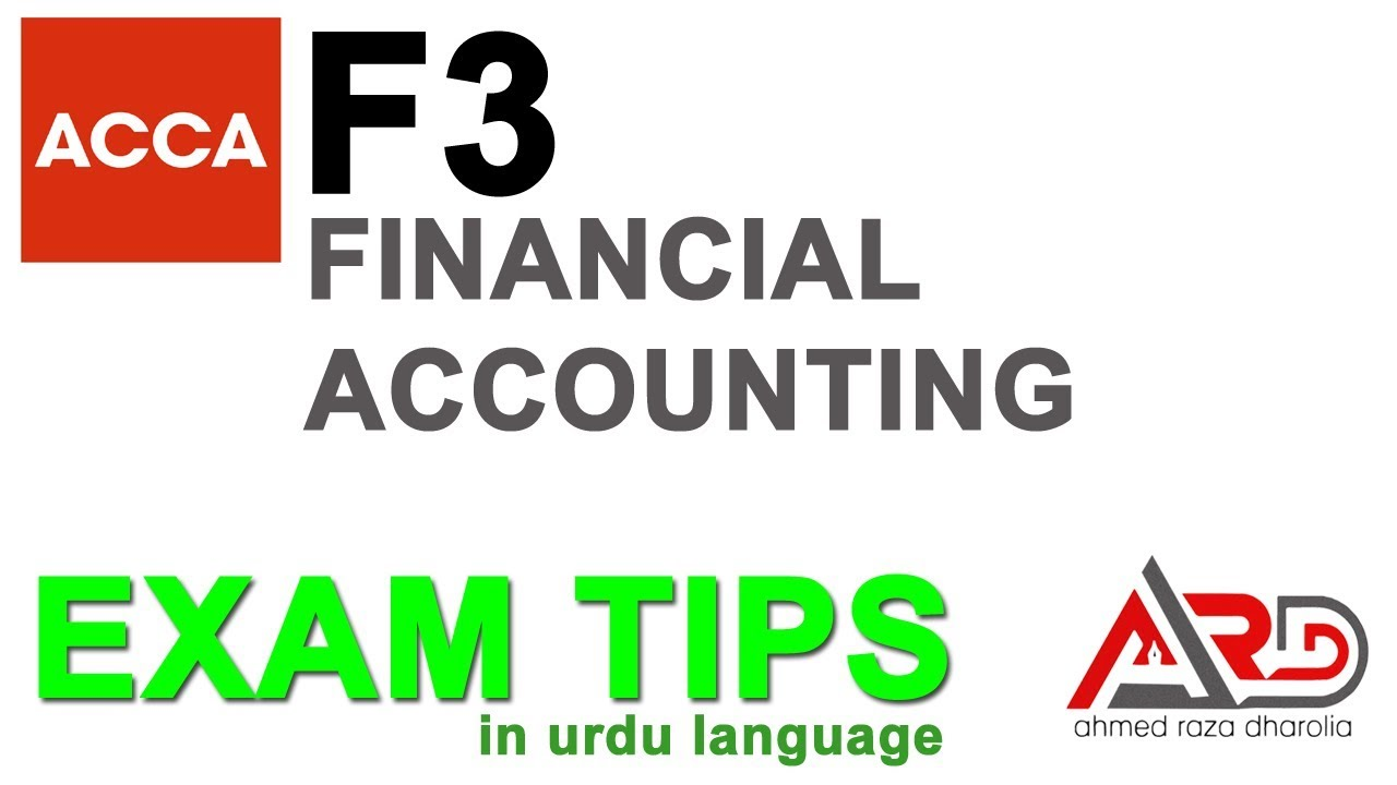 ACCA F3 Exam Tips, How to Pass ACCA F3 Techniques   Urdu / Hindi