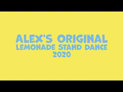 Alex s Original Lemonade Stand Dance Compilation 2020 from YouTube · Duration:  3 minutes 39 seconds