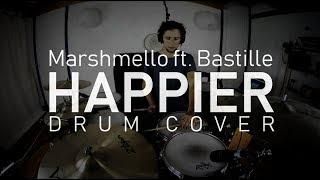 Marshmello ft. Bastille - Happier (DRUM COVER)