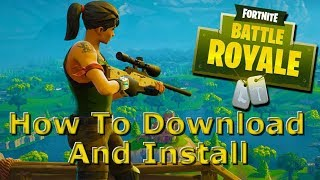 How to download and Install FORTNITE on a Windows or Mac PC Computer