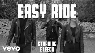 Bleech - Easy Ride