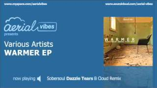 Sobersoul - Dazzle Tears (B Cloud remix) (AERIAL007)
