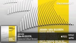 Alex M.O.R.P.H. - Connected (Album Version) (From Trance Essentials 2012, Vol. 2)