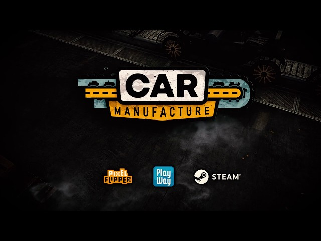 Car Manufacture - Official Trailer