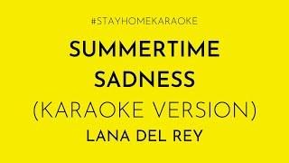 Lana del rey - summertime sadness (karaoke version)