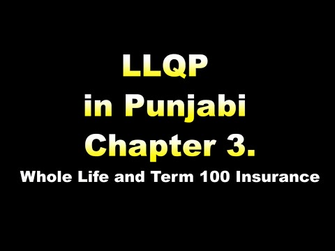 Chapter 03  Whole Life and Term 100 Insurance   LLQP