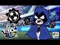 Toon Cup 2019 - Raven uses her Demonic Powers to score Goals (CN Games)