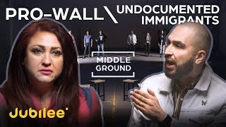 Pro-Wall vs Undocumented Immigrants: Can They Agree?