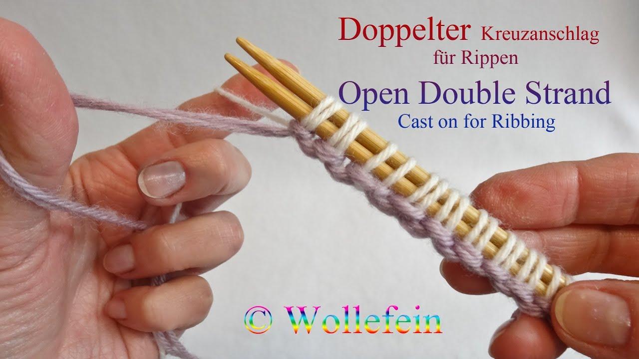 Doppelter Kreuzanschlag Für Rippen Open Double Strand Cast On For