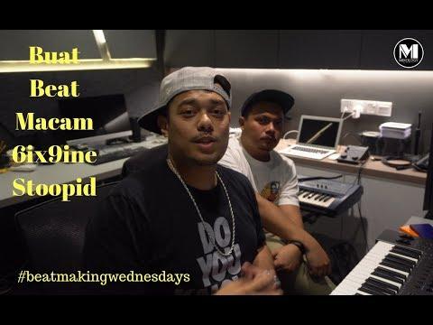 Buat Beat Macam 6ix9ine Stoopid | DJ Fuzz & Musikwa #beatmakingwednesdays