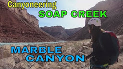 Canyoneering Soap Creek, Marble Canyon, Arizona