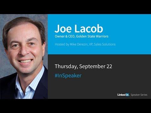 LinkedIn Speaker Series:  Joe Lacob