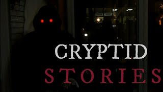 8 TRUE Scary Cryptid Stories (Vol. 12)