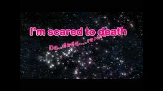 scared to death karaoke with lyrics