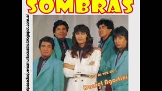 Grupo Sombras - Enganchados con la voz de Daniel Agostini
