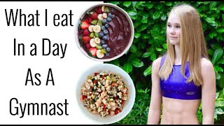 What I Eat In A Day As A Gymnast