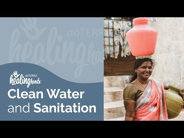 doTERRA Healing Hands: Clean Water & Sanitation