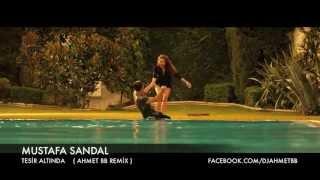 Ahmet BB \u0026 Mustafa Sandal - Tesir Altında Remix