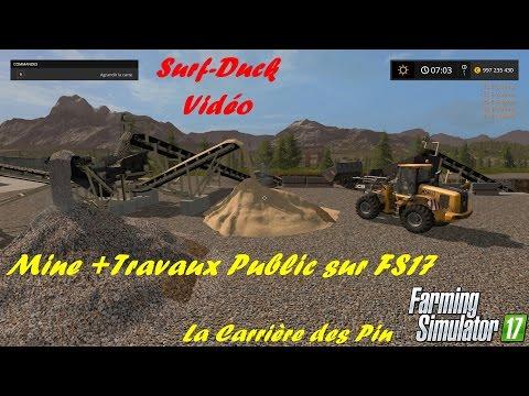 [FS17] La Mine et Travaux Public épisode#1