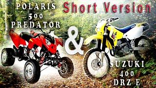 "Polaris 500 Predator & Suzuki DRZ 400 E ""Short Version""- Ghost Rider Farmer [8]"