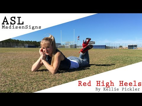 MadiSigns ~ Red High Heels By Kellie Pickler In American Sign Language