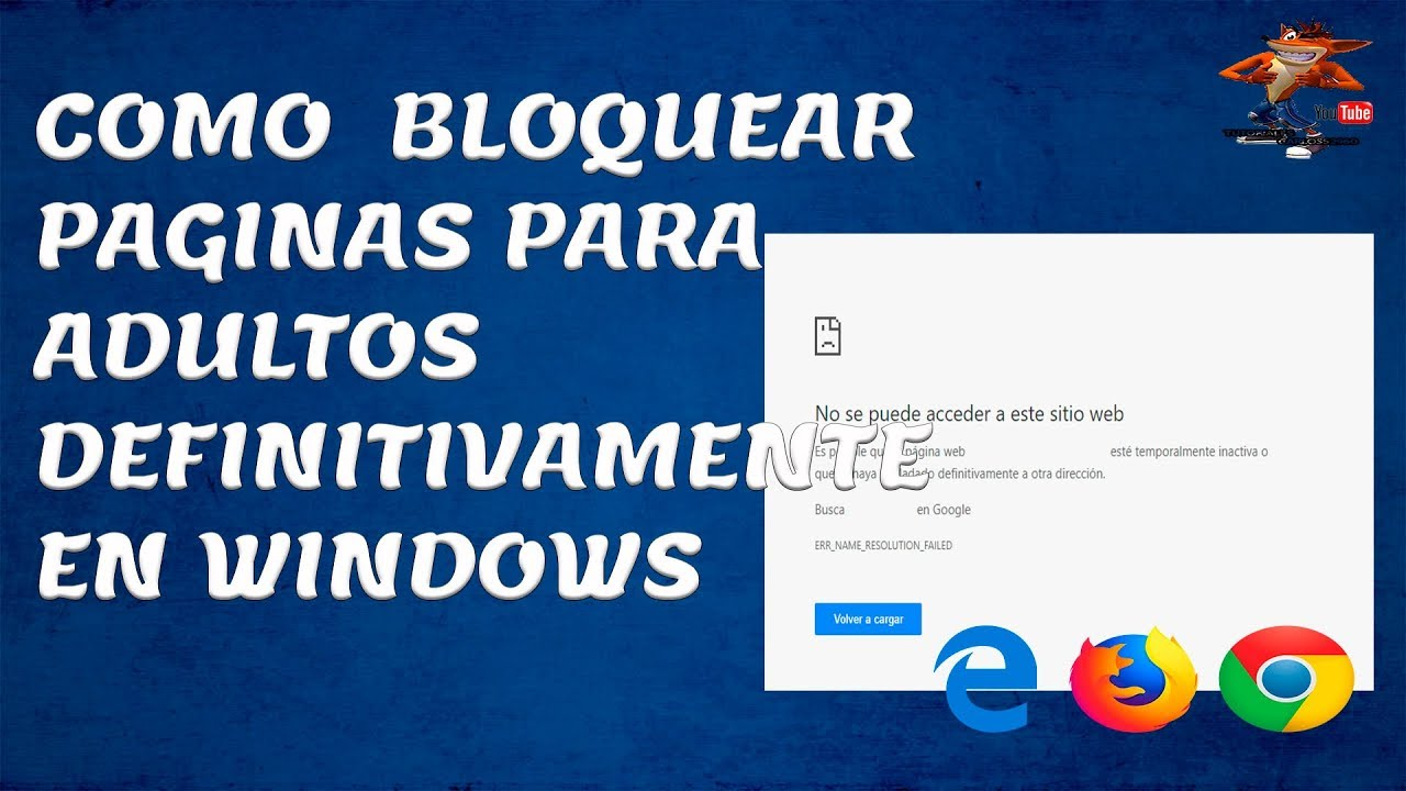 Como Bloquear Paginas Para Adultos Definitivamente En Windows Youtube