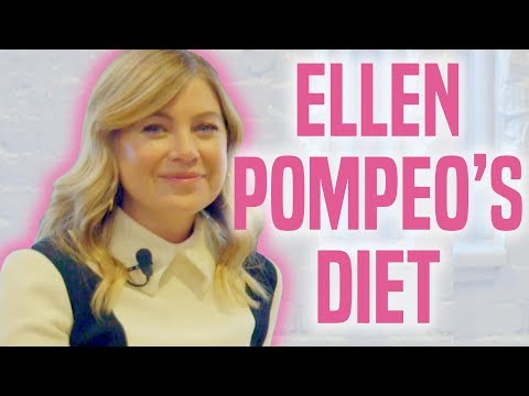 The Ellen Pompeo Diet Is Incredibly Healthy