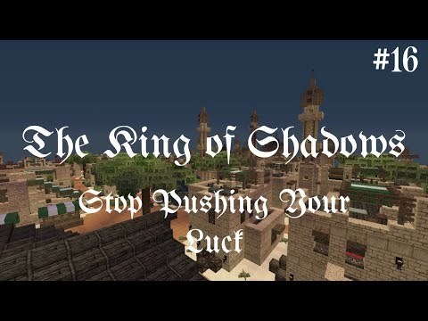 [Minecraft Adventure Map] - The King of Shadows [16] - Stop Pushing Your Luck