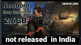 HOW TO DOWNLOAD NEWBORN GAME ON ANDROID PHONE BEST ACTION GAME
