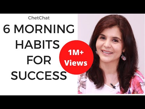 6 Morning Routine Habits of Successful People | How to Start A Day | ChetChat Motivational Video
