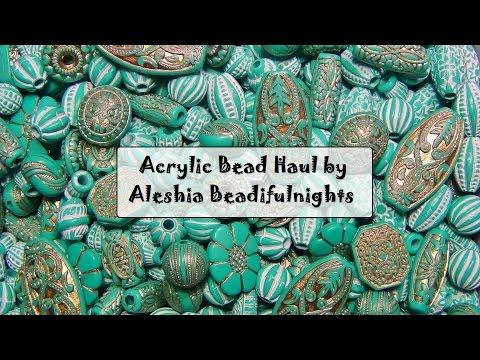 Acrylic Bead Haul