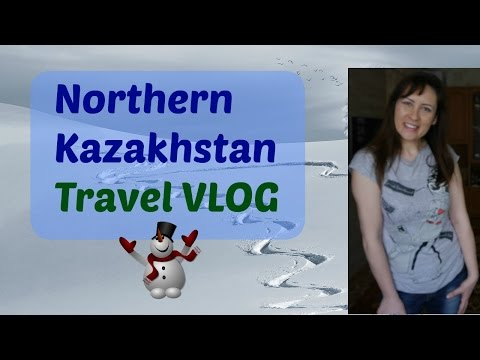 Living in Snowy North KAZAKHSTAN (Digital Nomad Travel) VLOG / Petropavlovks / Russia