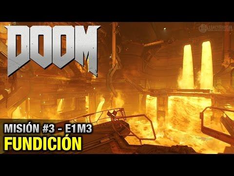 DOOM (2016) - Misión #3 - Fundición (Coleccionables + Secretos - Español 1080p 60fps)