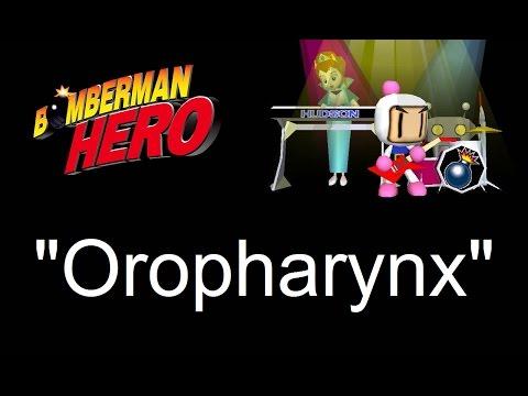 """""""Oropharynx"""" - Bomberman Hero Music"""