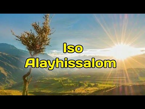 Iso Alayhissalom, Abdulloh domla Payg'ambarlar hayoti    Исо алайҳиссалом, Абдуллоҳ домла.