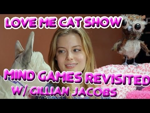 The Love Me Cat   Mind Games Revisited with Gillian Jacobs