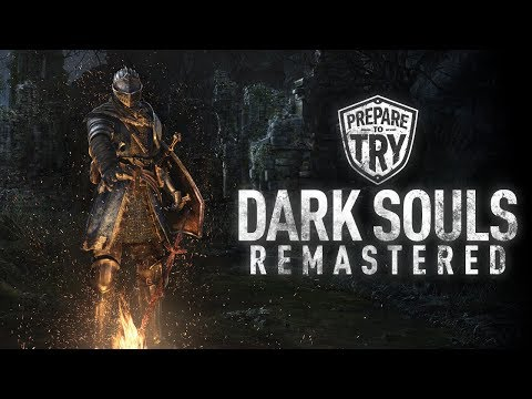 29 Minutes of Dark Souls Remastered (Prepare To Try)