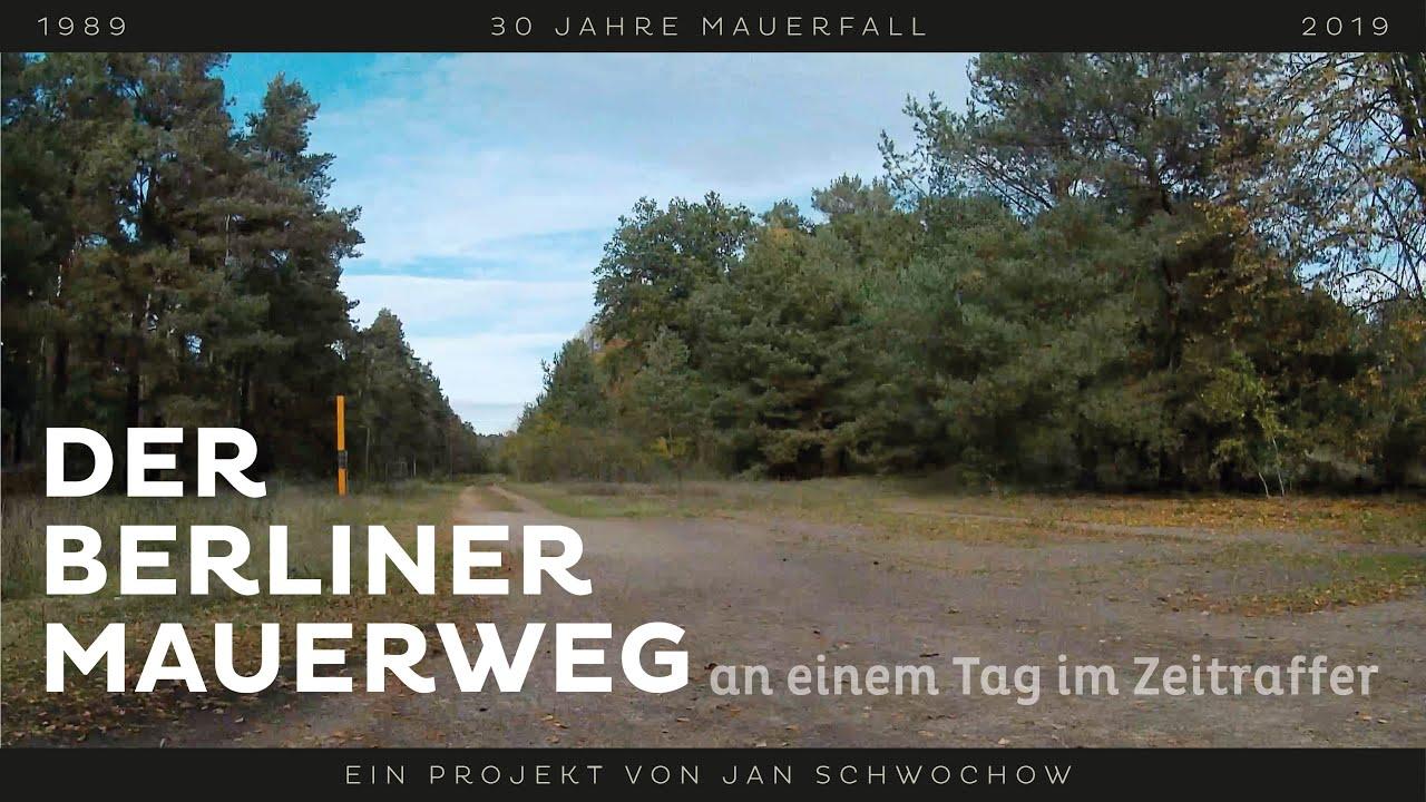 Der Berliner Mauerweg an einem Tag im Zeitraffer