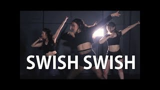 Swish Swish - Katy Perry || Dance Choreography
