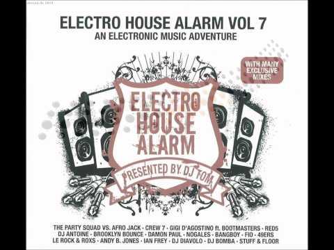 Electro House Alarm Vol. 7 - Destination