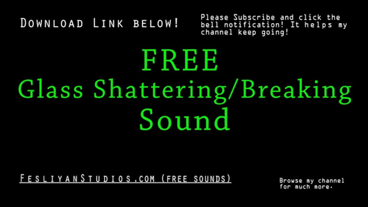 hyvä rakenne uusin muotoilu hyvä ulos x Free Glass Shattering And Breaking Sound Effects | MP3 Download