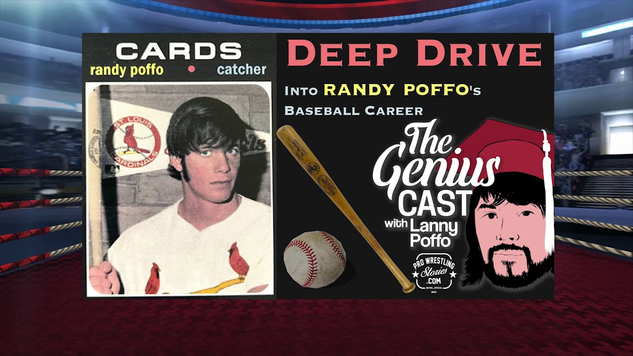 The Genius Cast With Lanny Poffo Episode 3 Deep Drive Into Randy Poffos Baseball Career